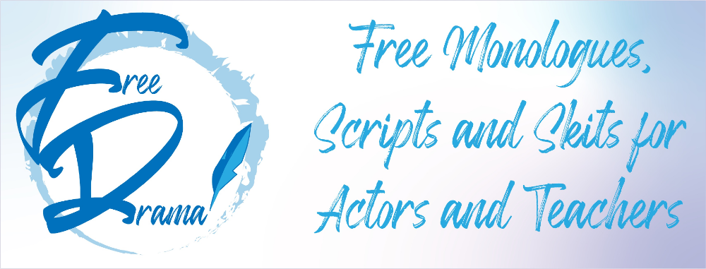 free stage play scripts, monologues, skits, school plays